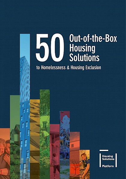50 out-of-the-box Housing Solutions to Homelessness & Housing Exclusion