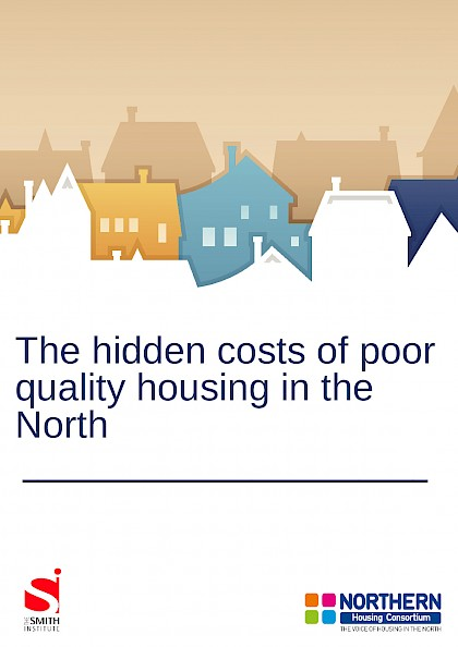 The hidden costs of poor quality housing in the North