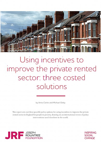 Using incentives to improve the private rented sector: three costed solutions
