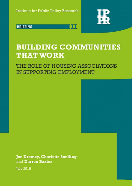 Building communities that work: The role of housing associations in supporting employment