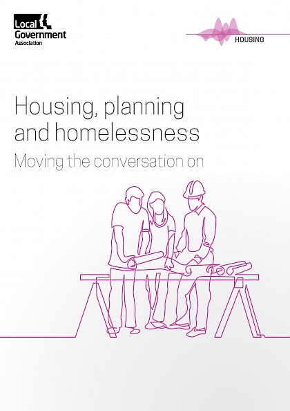 Housing, planning and homelessness. Moving the conversation on.