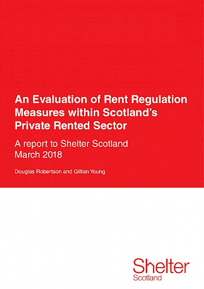 An Evaluation of Rent Regulation Measures within Scotland's Private Rented Sector