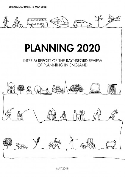 Planning 2020, Interim Raynsford Review