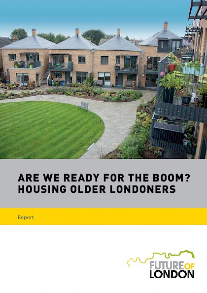 Are we ready for the Boom? Housing Older Londoners.