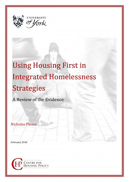 Using Housing First in Integrated Homelessness Strategies