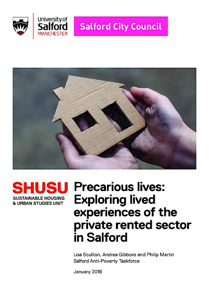 Precarious lives: Exploring lived experiences of the private rented sector in Salford