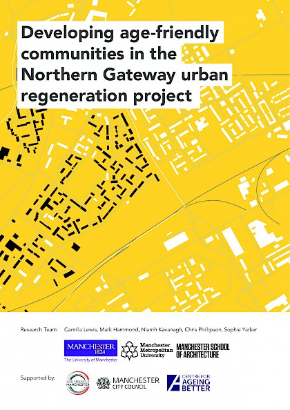 Developing age-friendly communities in the Northern Gateway urban regeneration project