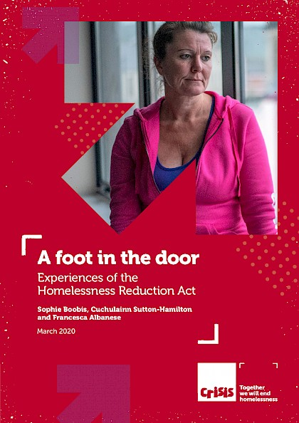 A Foot In The Door: Experiences of the Homelessness Reduction Act (2020)