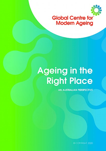 Ageing in the Right Place, An Australian perspective
