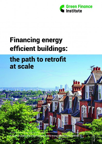 Financing energy efficient buildings – the path to retrofit at scale