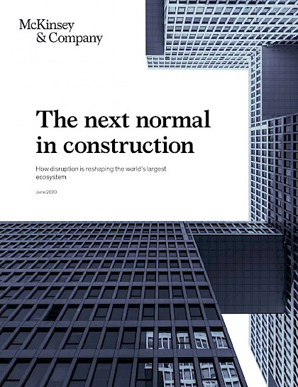 The next normal in construction How disruption is reshaping the world's largest ecosystem