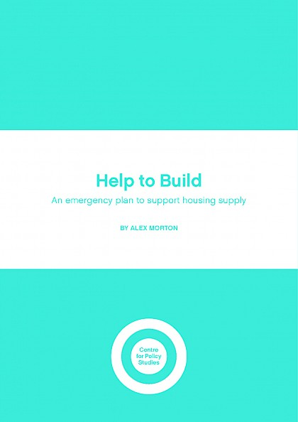 Help to Build: An emergency plan to support housing supply