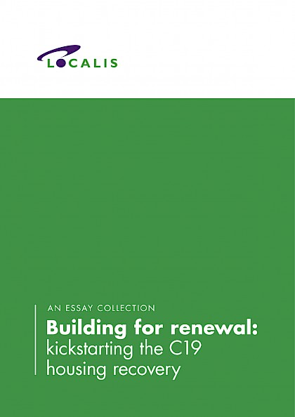 Building for renewal: kickstarting the C19 housing recovery