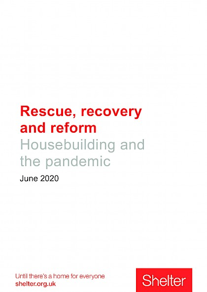 Rescue, recovery and reform: housebuilding and the pandemic
