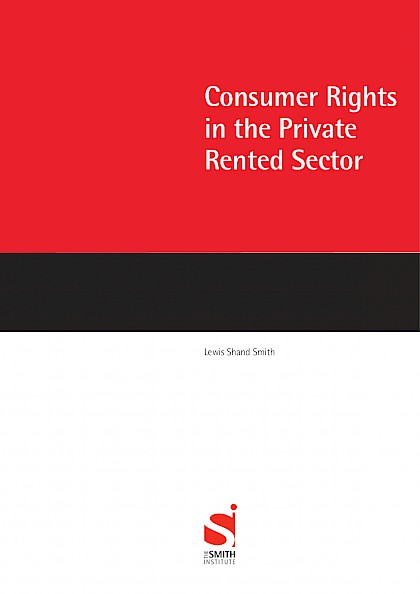 Consumer rights in the private rented sector