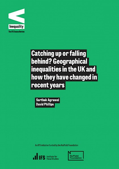 Catching up or falling behind? Geographical inequalities in the UK and how they have changed in recent years