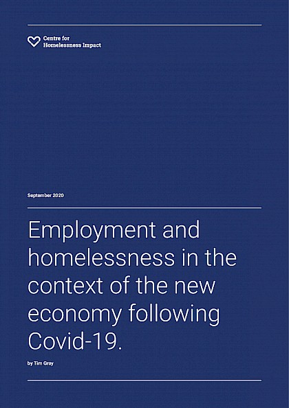 Employment and homelessness in the context of the new economy following Covid-19