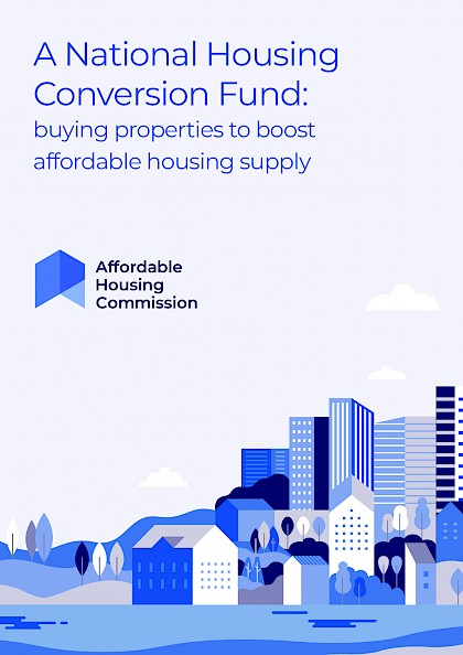 A National Housing Conversion Fund: buying properties to boost affordable housing supply