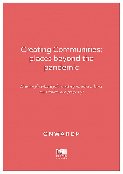 Creating Communities: places beyond the pandemic