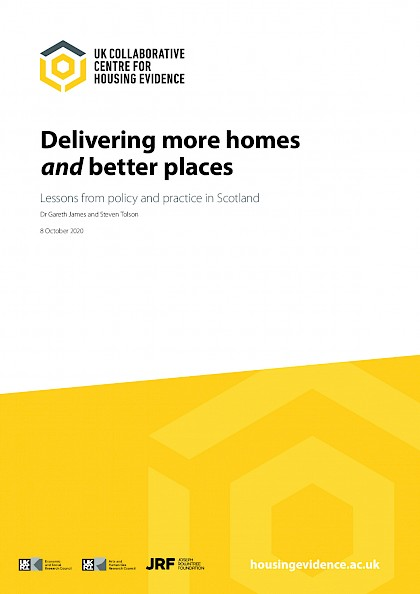 Delivering more homes and better places - lessons from policy and practice in Scotland