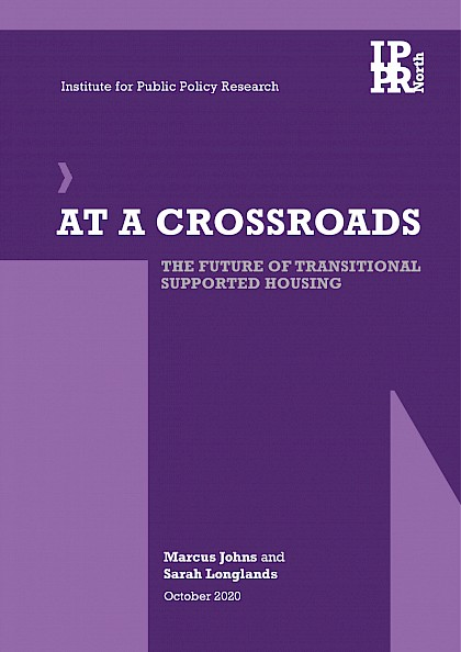 At a crossroads: The future of transitional supported housing