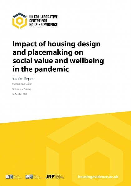 Impact of housing design and placemaking on social value and wellbeing in the pandemic – interim report