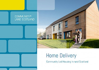 Home Delivery – Community Led Housing in rural Scotland