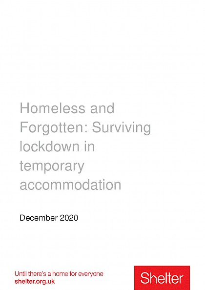 Homeless and Forgotten: Surviving lockdown in temporary accommodation