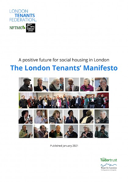 A positive future for social housing in London: The London Tenants' Manifesto